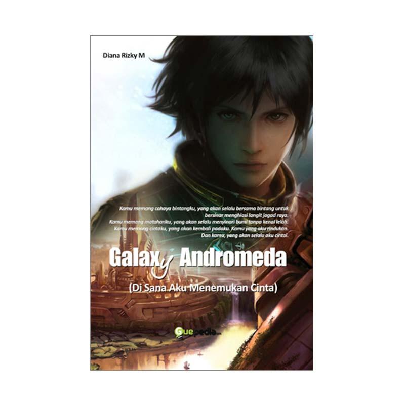 Guepedia Galaxy Andromeda by Diana Rizqi M Buku Novel