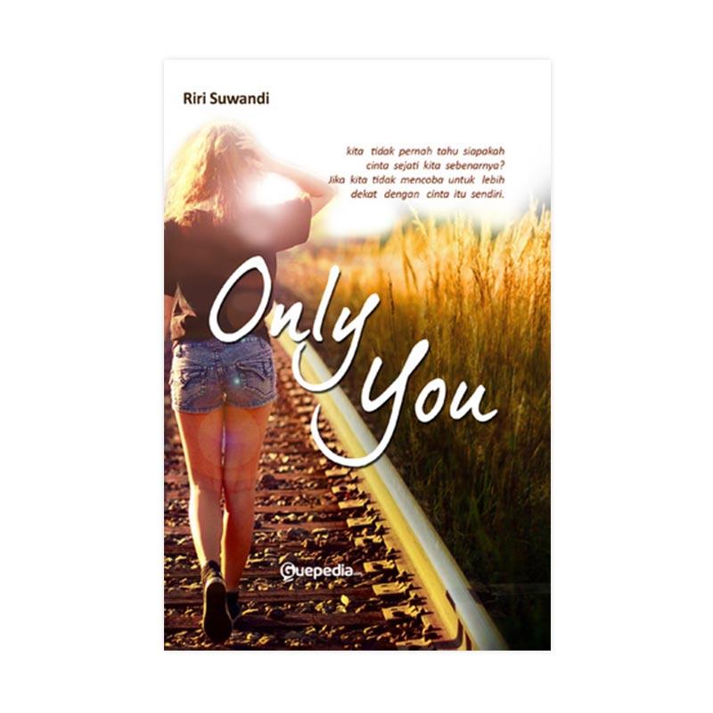 Guepedia Only You by Riri Suwandi Buku Novel