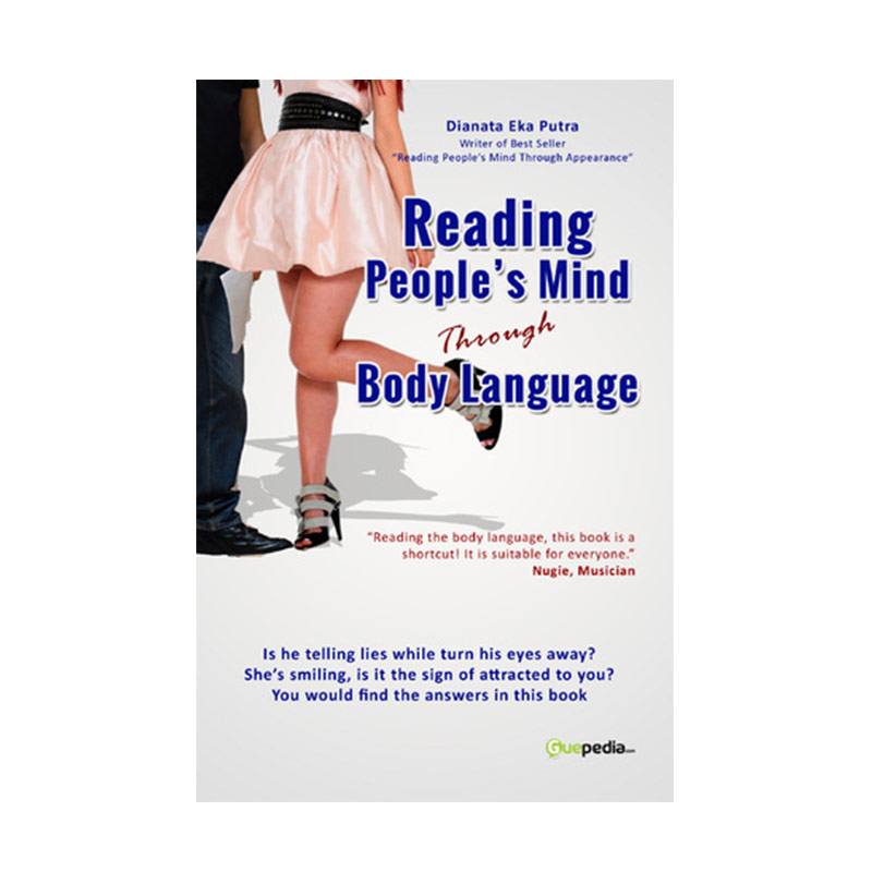 Guepedia Reading people's Mind Through Body Language by Dianata Eka Putra Buku Novel