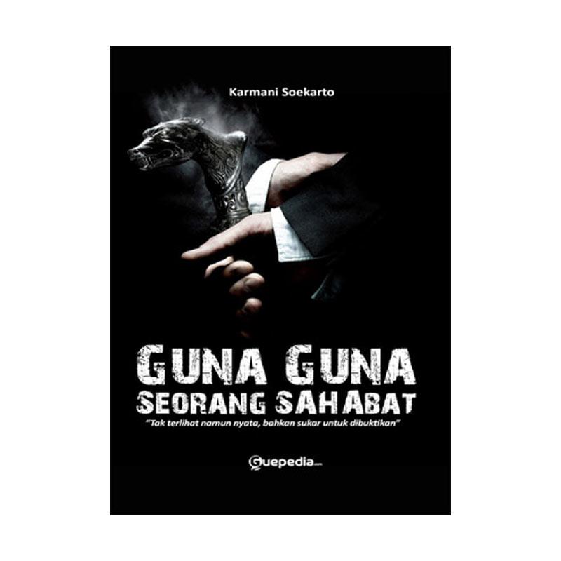Guepedia Guna Guna Seorang Sahabat by Karmani Soekarto Buku Novel