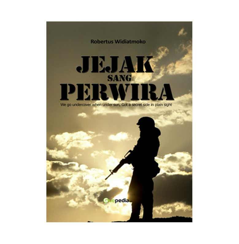 Guepedia Jejak Sang Perwira by Robertus Widiatmoko Buku Novel