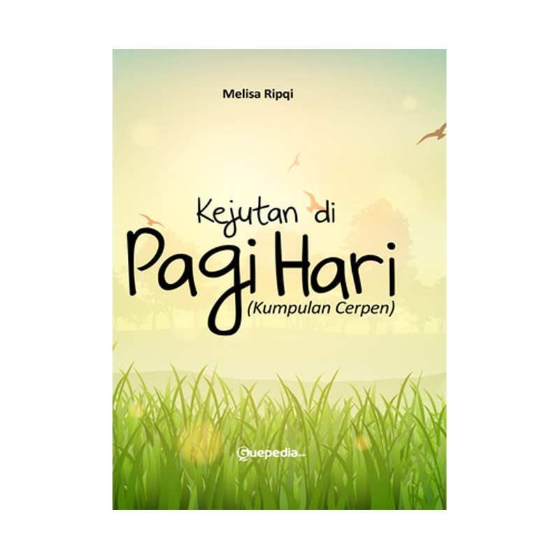 Kejutuan di Pagi Hari by Melisa Ripqi Buku Novel