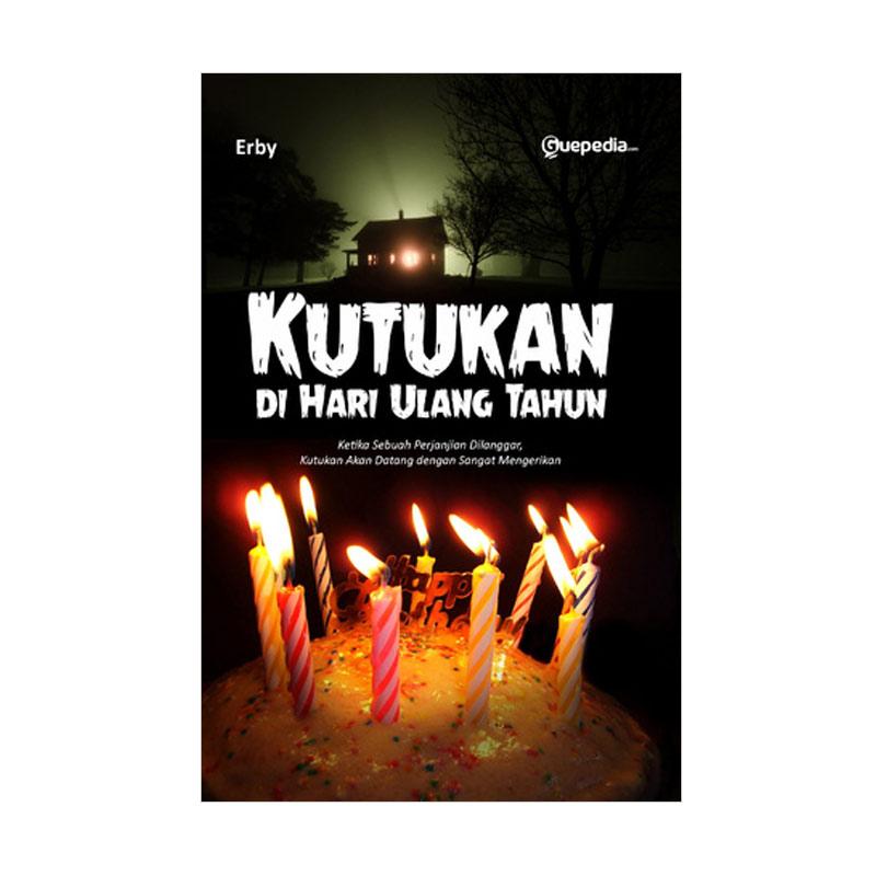 Kutukan di hari ulang tahun By Erby Buku Novel