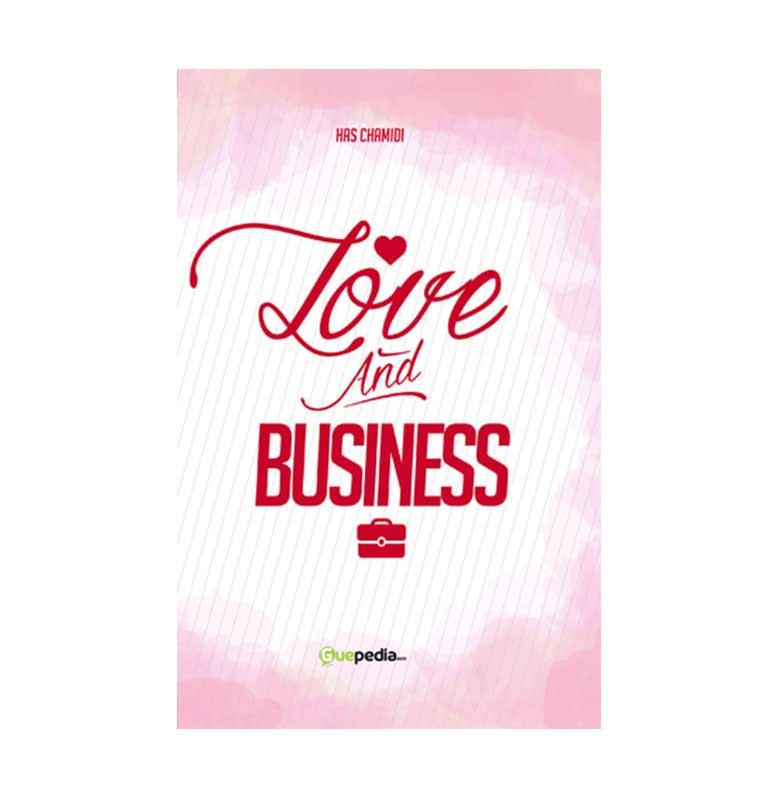 Love & Business By HAS Chamidi Buku Novel