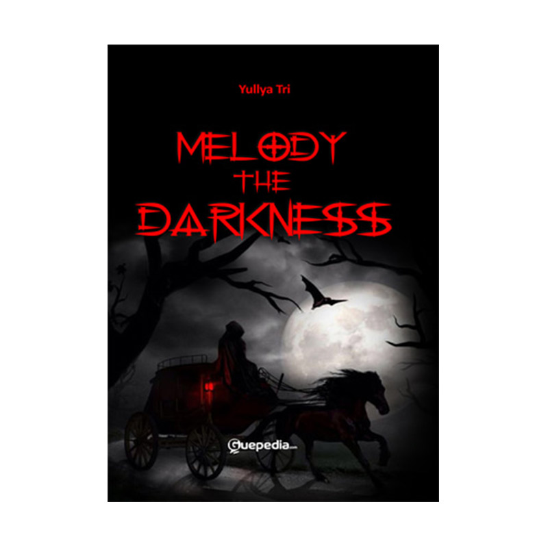 Melody of The Darkness by Yullya Tri Buku Novel