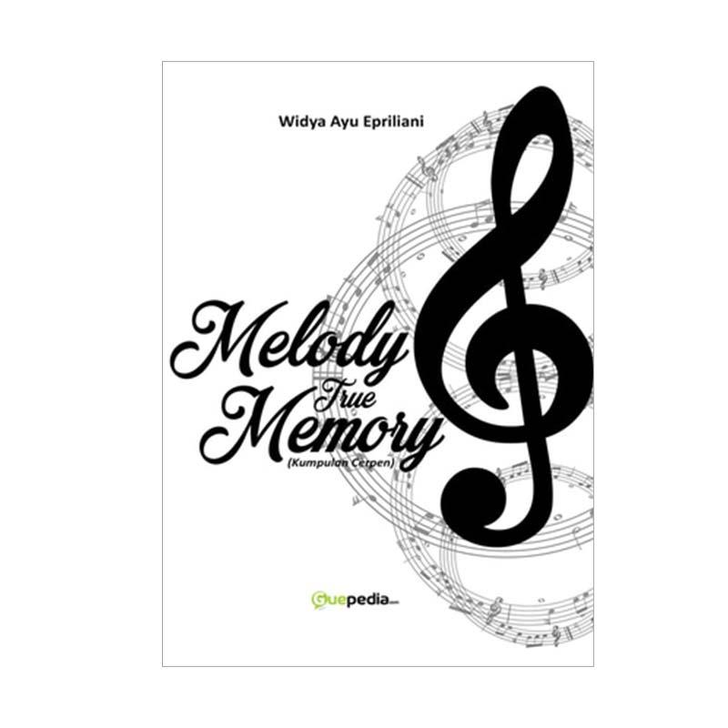 Melody True Memory By Widya Ayu Epriliani Buku Novel