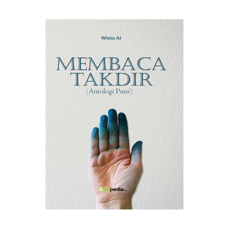 Guepedia Membaca Takdir by Wisnu AJ Buku Sastra