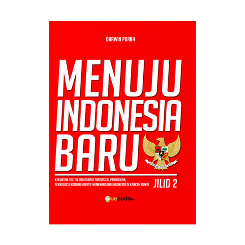 Guepedia Menuju Indonesia Baru Jilid 2 by Darwin Purba Novel