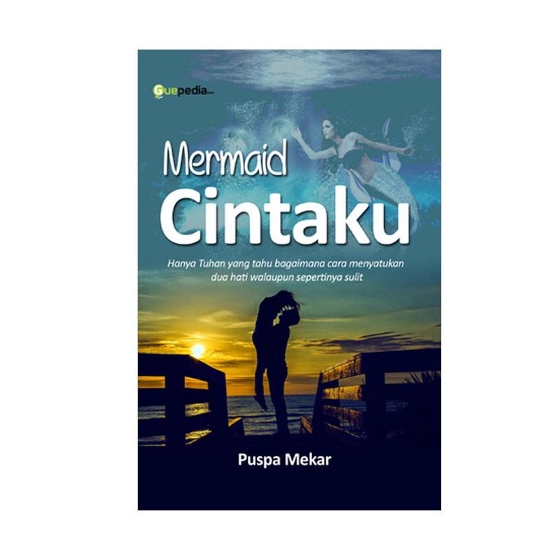 Mermaid Cintaku by Puspa Mekar Buku Novel
