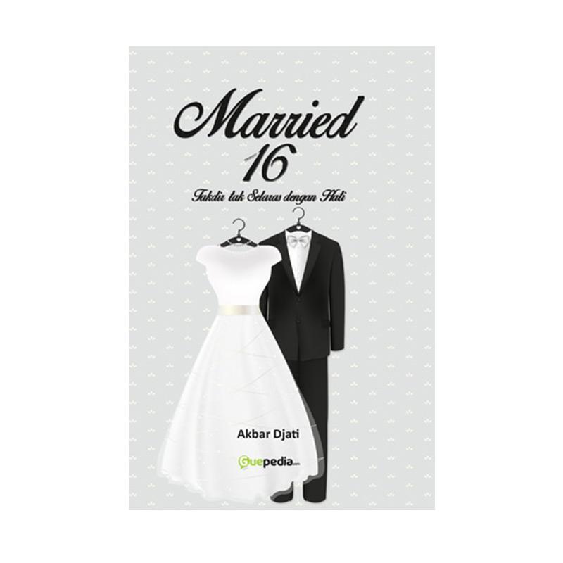 Merried 16 (Takdir tak selaras dengan hati) By Akbar Djati Buku Novel