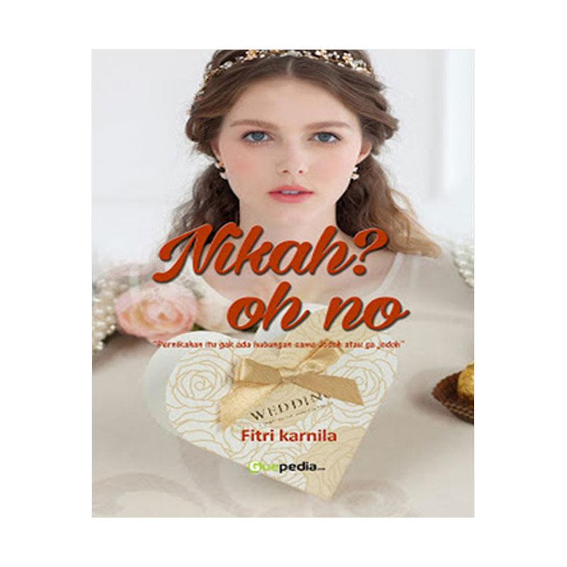 Nikah? Oh no By Fitri Karnila Buku Novel