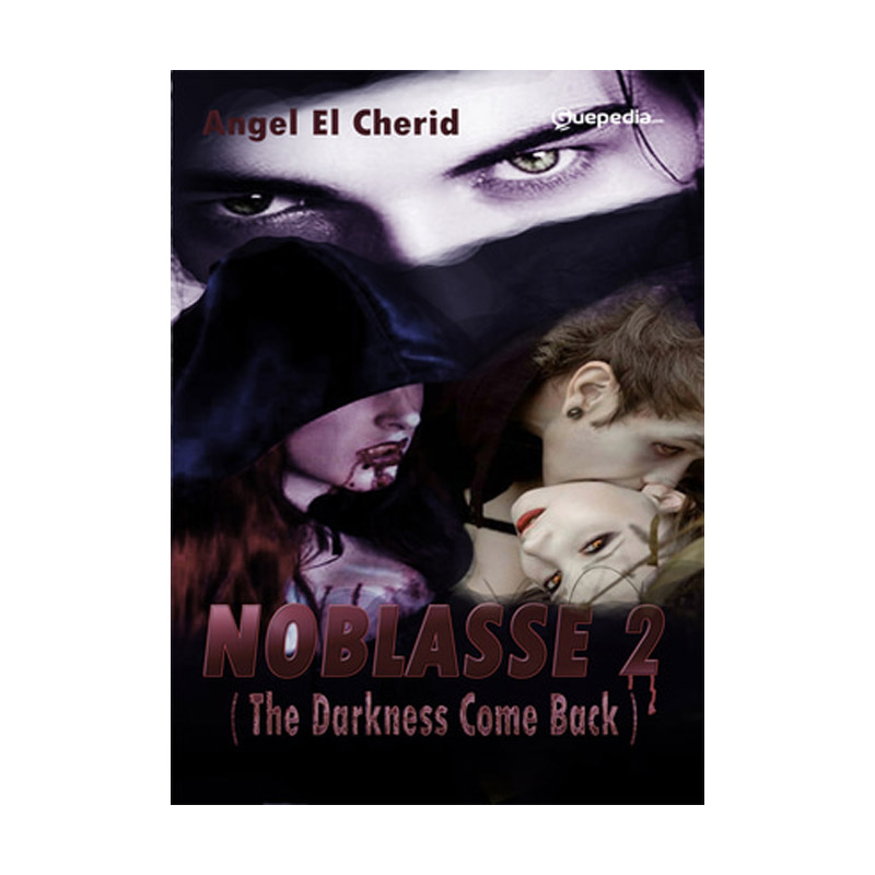 Guepedia Noblasse 2 ( The Darkness Come Back ) by Angel El Cherid Buku Novel