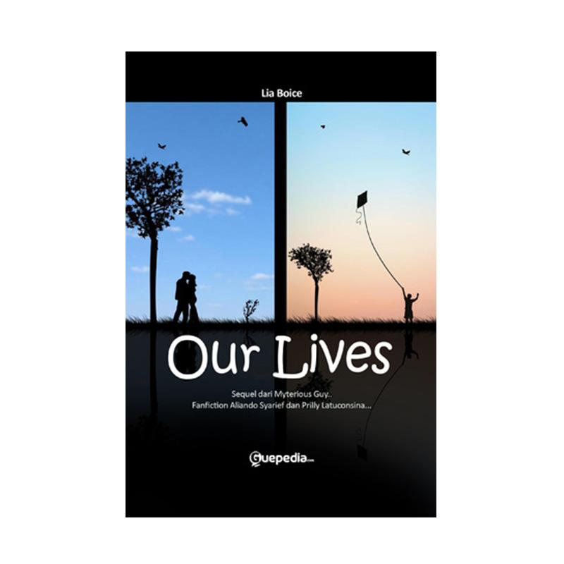 Guepedia Our Lives by Lia Boice Buku Novel