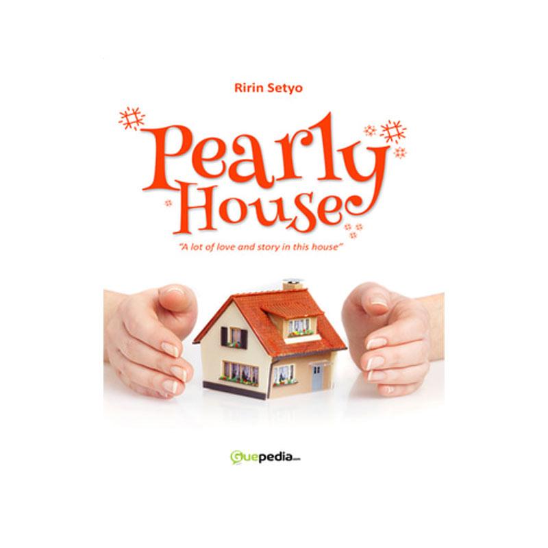 Guepedia Pearly House by Ririn Setyo Buku Novel