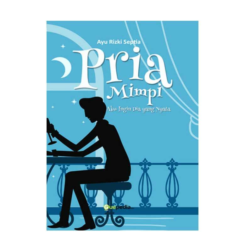 Pria Mimpi by Ayu Rizki Septia Buku Novel