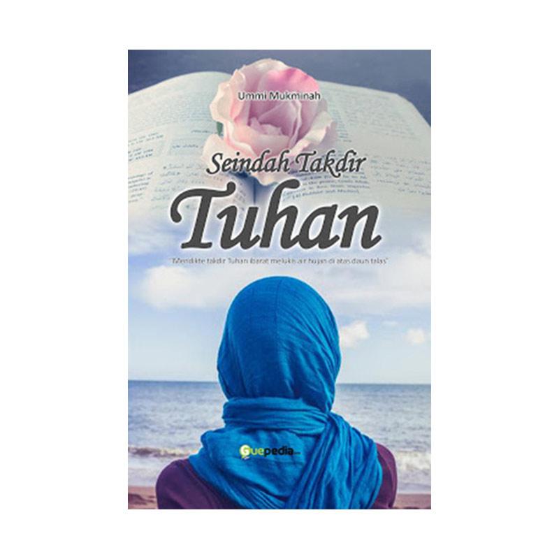 Guepedia Seindah Takdir Tuhan by Ummi Mukminah Buku Novel