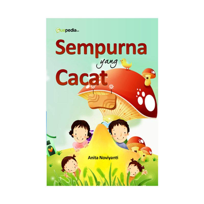 Sempurna yang Cacat by Anita Noviyanti Buku Novel