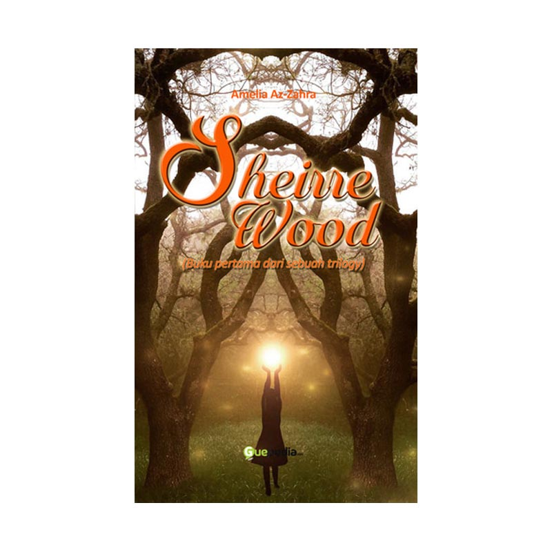 Sheirre Wood By Amelia Az-Zahra Buku Novel