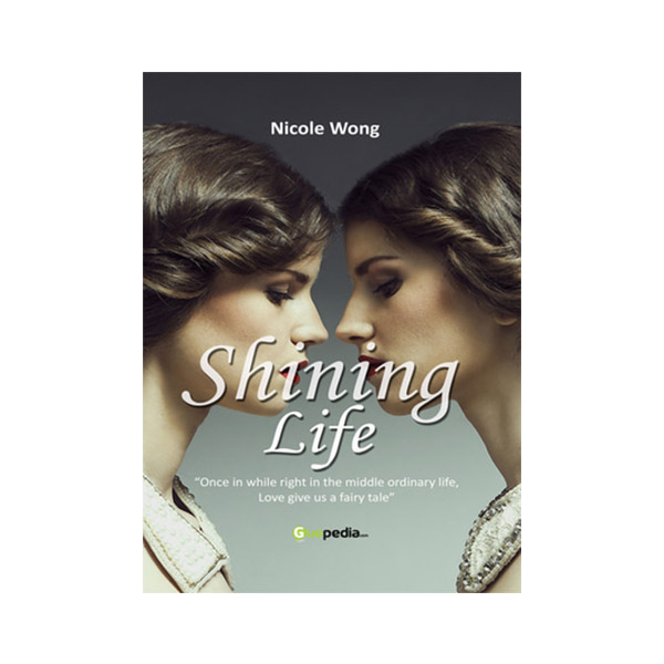 Shining Life By Nicole Sailanny Buku Novel