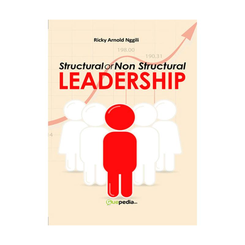 Guepedia Structural or Non Structural Leadership by Ricky Arnold Nggili Buku Motivasi