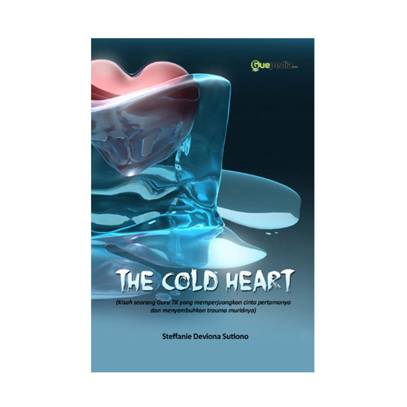 Guepedia The Cold Heart by Steffanie Deviona Sutiono Buku Novel