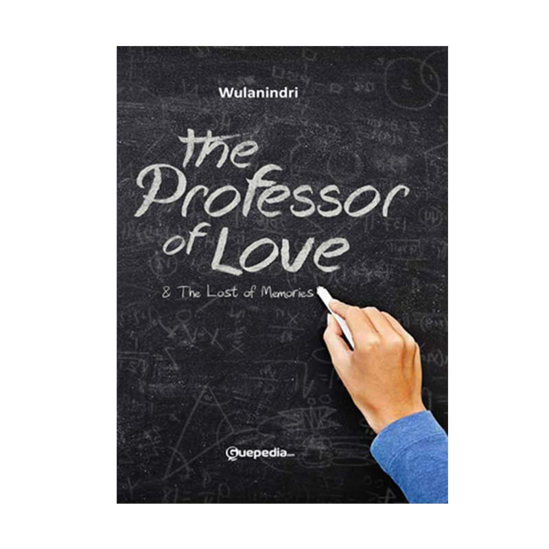 The Professor of Love By Wulanindri Buku Novel