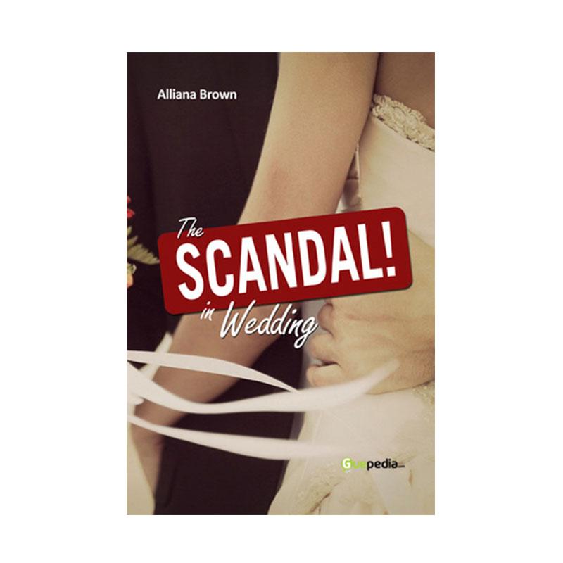 Guepedia The Scandal In Wedding by Alliana Brown Buku Novel