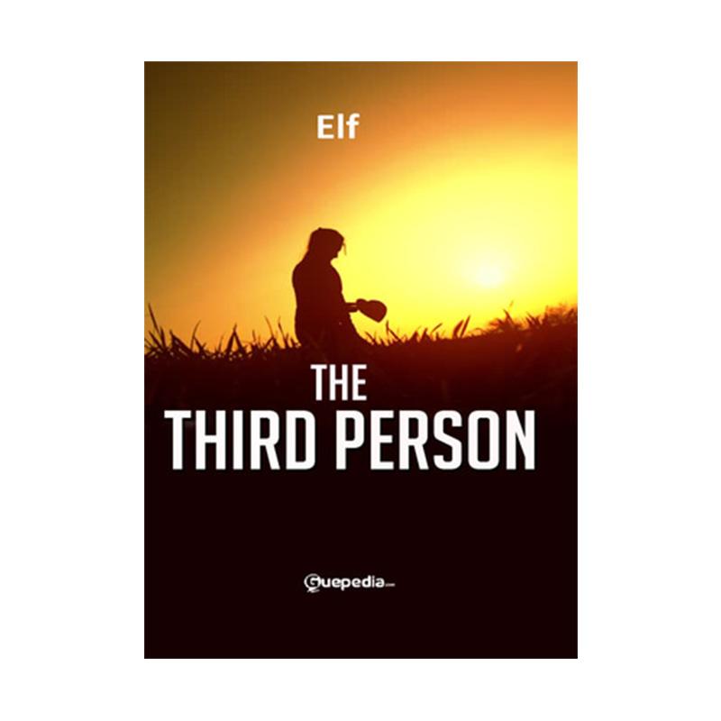 The Third Person by Elf Buku Novel
