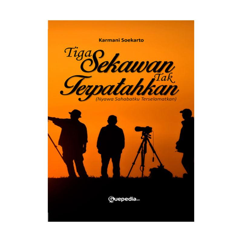 Guepedia Tiga Sekawan Tak Terpatahkan (Nyawa Sahabatku Terselamatkan) by Karmani Soekarto Buku Novel