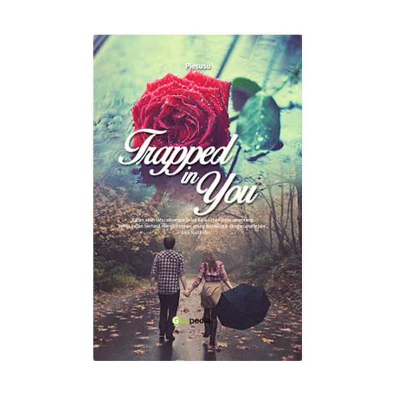 Trapped In You by Piesusu Buku Novel
