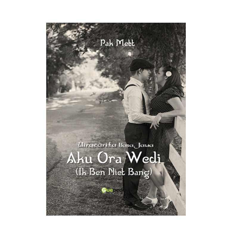 Wiracarita Basa Jawa - Aku Ora Wedi (Ik Ben Niet Bang) by Pak Mett Buku Novel
