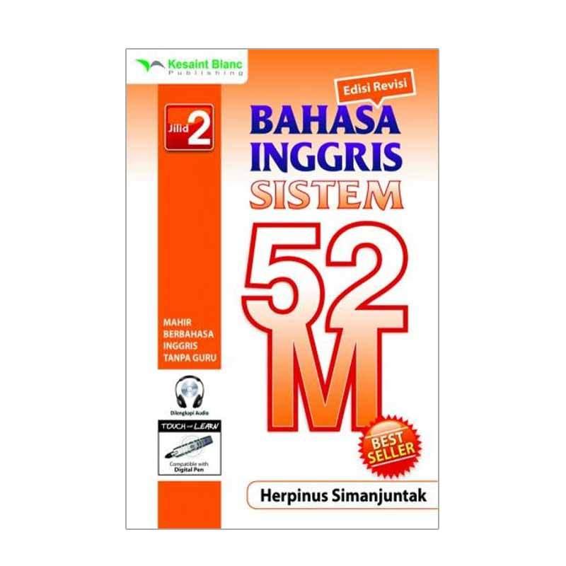 Kesaint Blanc Bahasa Inggris Sistem 52 M Jilid 2 (+ CD Audio)