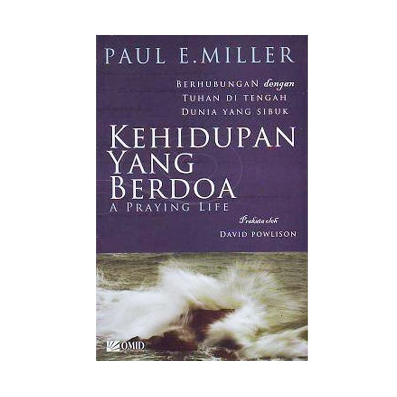Lilin Kecil Kehidupan Yang Berdoa by Paul E. Miller Buku Agama