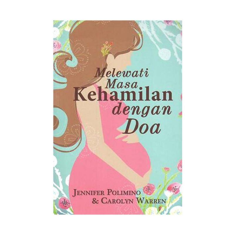 Lilin Kecil Melewati Masa Kehamilan Dengan Doa by Jennifer Polimino dan Carolyn Warren Buku Agama