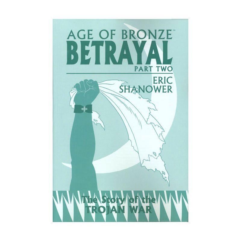 Image Comics Age Of Bronze TP Vol 03 Betrayal Part 2 Buku Komik