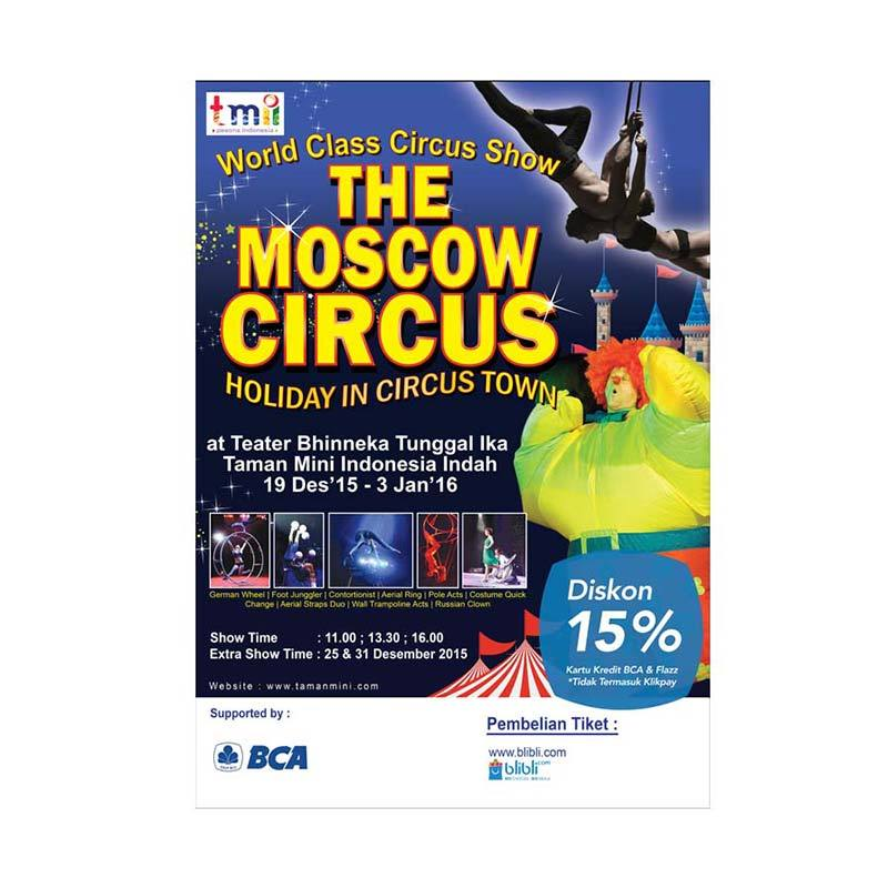 Moscow Circus 25 Desember 2015 at 01.30 PM Ticket [Second Class]