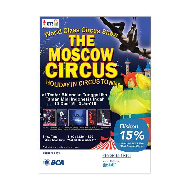 Moscow Circus 28 Desember 2015 at 01.30 pm Ticket [Second Class]