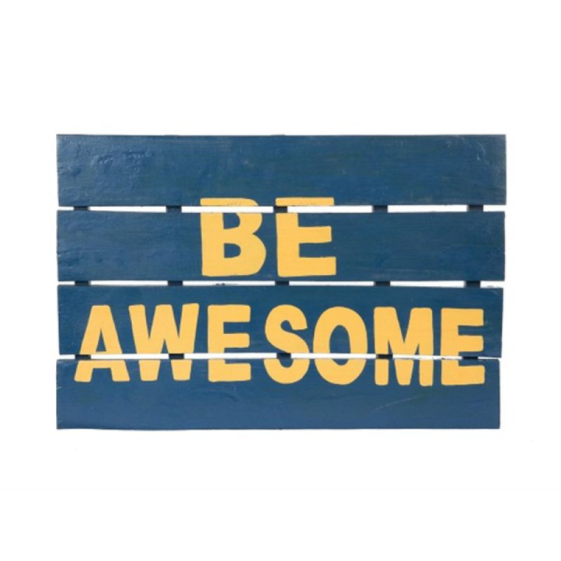 Insight-Unlimited Be Awesome Wooden Doormat Keset