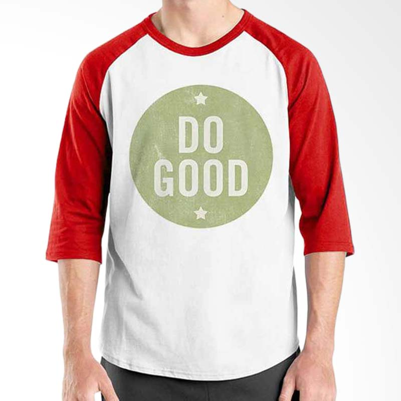 Ordinal Motivation Quotes Edition Do Good Red White Raglan