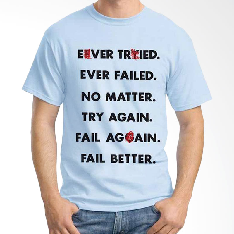 Ordinal Quotes Edition Ever Tried Light Blue T-shirt