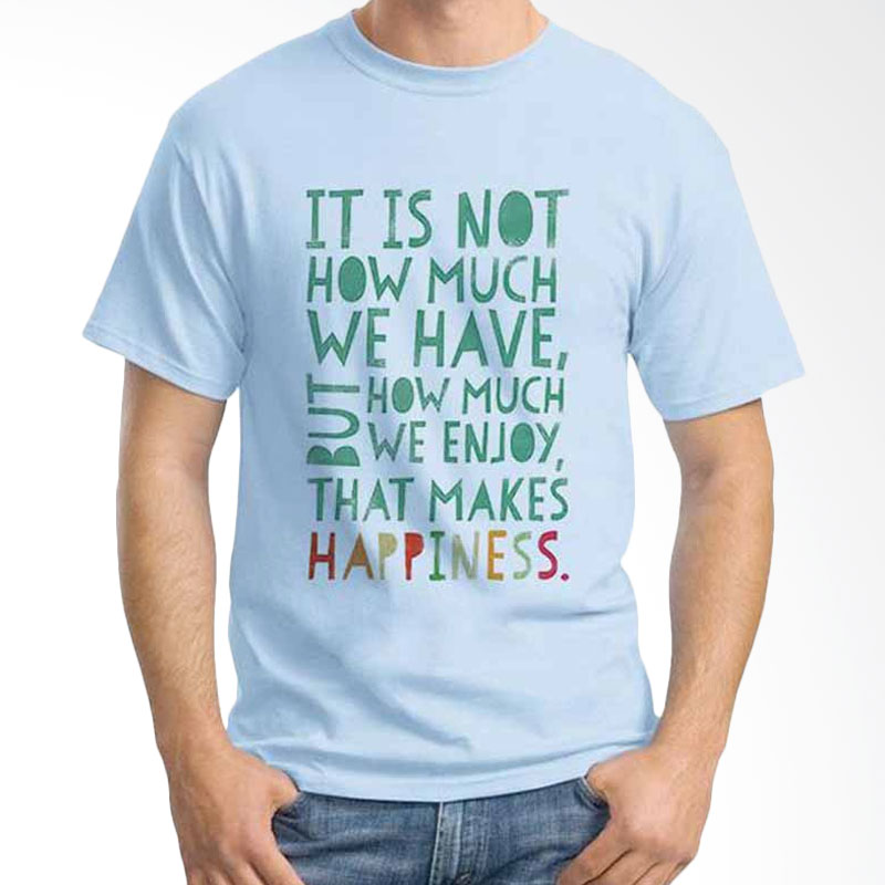 Ordinal Quotes Edition Happiness Kaos Pria