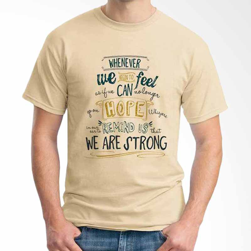 Ordinal Quotes Edition We Are Strong Beige T-shirt