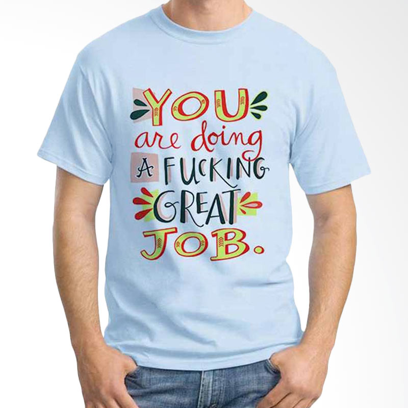 Ordinal Quotes Edition You Are Doing Light Blue T-shirt