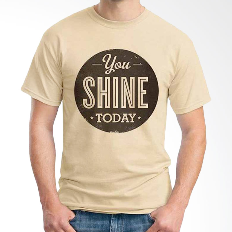 Ordinal Quotes Edition You Shine Today Beige T-shirt