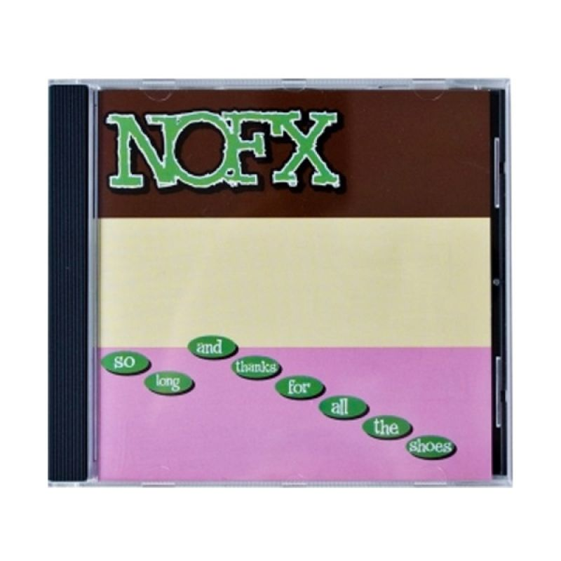 NoFX - So Long And Thanks For All The Shoes CD Music