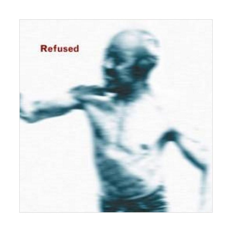 Refused - Songs To Fan The Flames Of Discontent CD Music