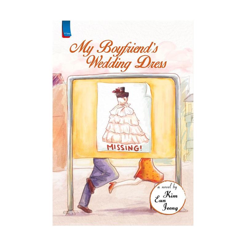 harga Penerbit Haru My Boyfriend's Wedding dress Edisi 2015 by Kim Eun Jeong (Repackage) Buku Novel Blibli.com