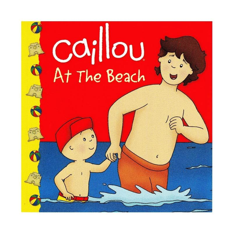 Caillou At the Beach by Roger Harvey Buku Anak