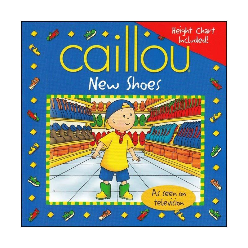 Caillou New Shoes Buku Anak