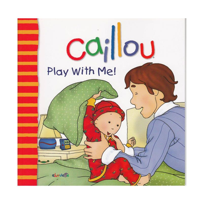 Caillou Play With Me by Christine L'Heureux Buku Anak